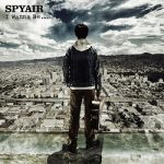 [Single] SPYAIR – I Wanna Be. (2018/FLAC + MP3/RAR)