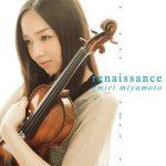 [Album] 宮本笑里 (Emiri Miyamoto) – ルネッサンス (renaissance) (2012/FLAC 24bit Lossless/RAR)