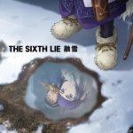 [Single] THE SIXTH LIE – Yuusetsu 融雪 (2020/MP3/RAR)
