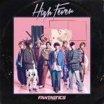 [Single] FANTASTICS from EXILE TRIBE – High Fever (2020/MP3/RAR)