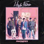 [Single] FANTASTICS from EXILE TRIBE – High Fever (2020/FLAC 24bit/RAR)