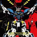 [Album] 菅野祐悟 (Yugo Kanno) – 『ガンダム Gのレコンギスタ』オリジナルサウンドトラック (2015/FLAC 24bit Lossless/RAR)