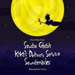 [Album] Good Sleep Music: Studio Ghibli Kiki's Delivery Service Soundtracks: Relaxing Piano Covers (2019/FLAC 24bit/RAR)
