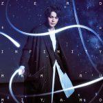[Single] Mamoru Miyano – ZERO to INFINITY (2020/MP3/RAR)