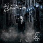 [Album] YOHIO – A Pretty Picture in a Most Disturbing Way (2020/FLAC/RAR)