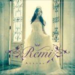[Album] Remi – Aurora (2016/FLAC 24bit + MP3/RAR)
