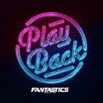 [Single] FANTASTICS from EXILE TRIBE – Play Back (2021/FLAC 24bit + MP3/RAR)