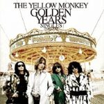[Album] THE YELLOW MONKEY – GOLDEN YEARS Singles 1996-2001(Remastered) (2016/MP3/RAR)