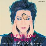 [Album] THE YELLOW MONKEY – THE NIGHT SNAILS AND PLASTIC BOOGIE (Remastered) (2016/MP3/RAR)