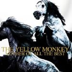 [Album] THE YELLOW MONKEY – MOTHER OF ALL THE BEST (Remastered) (2016/MP3/RAR)