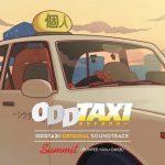 [Album] ODDTAXI ORIGINAL SOUNDTRACK (2021/MP3/RAR)