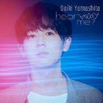 [Single] 山下大輝 (Daiki Yamashita) – hear me? (2021/FLAC + MP3/RAR)