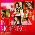 [Single] ITZY – In the morning (English Ver.) (2021/FLAC + MP3/RAR)