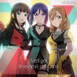 [Album] Love Live!: AZALEA – We'll get the next dream!!! (2021/MP3 + Hi-Res FLAC/RAR)