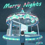 [Single] YUC'e (ゆーしえ) – Merry Nights (2021/FLAC 24bit Lossless/RAR)