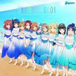 [Single] Love Live! Sunshine!! – Aqours – DREAMY COLOR (2021/FLAC/RAR)