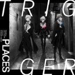 [Single] TRIGGER – PLACES (2021/FLAC + MP3/RAR)