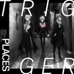 [Single] IDOLiSH7: TRIGGER – PLACES (2021/MP3/RAR)