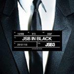 [Single] 三代目 J SOUL BROTHERS from EXILE TRIBE – JSB IN BLACK (2021/FLAC 24bit + MP3/RAR)