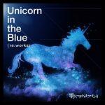 [Single] SHOW BY ROCK!! Fes A Live: 雫シークレットマインド – Unicorn in the blue (re:works) (2021/MP3 + Hi-Res FLAC/RAR)
