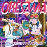 [Single] ORESAMA – CONTINEW WORLD (2021/MP3 + FLAC/RAR)