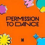 [Single] BTS – Permission to Dance (2021/MP3 + FLAC/RAR)
