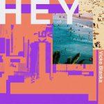 [Single] ビッケブランカ – HEY (2021/MP3 + FLAC/RAR)