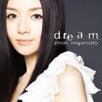 [Album] 宮本笑里 (Emiri Miyamoto) – dream (2009/Hi-Res FLAC/RAR)